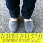 Working Mama Style…My Turn!