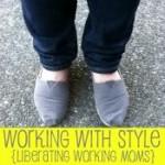 Working Mama Style…My Turn!