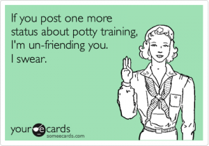 Someecards potty training facebook