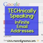 TECHnically Speaking: Infinite Email Addresses