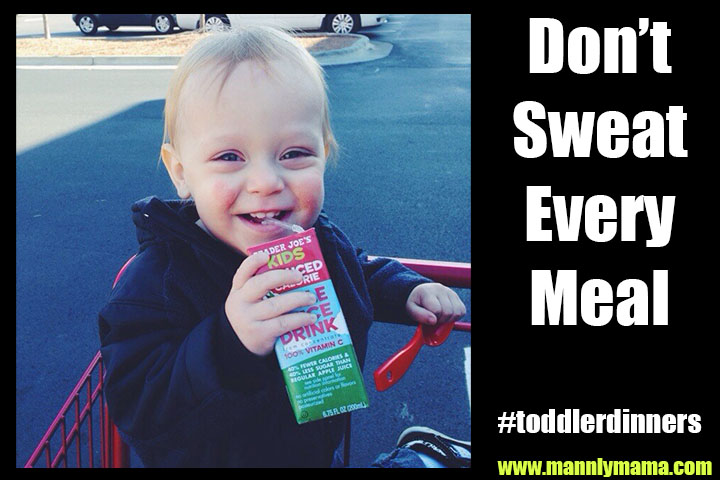 Don't Sweat Every Meal #toddlerdinners