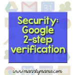 TECHnically Speaking – 2 Step Google Verification